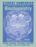 Student Companion to Accompany Fundamentals of Biochemistry