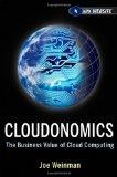 Cloudonomics : The Business Value of Cloud Computing