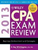 Wiley CPA Exam Review 2013 : Business Environment and Concepts