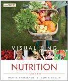 Visualizing Nutrition: Everyday Choices [With Nutrient Composition of Foods]