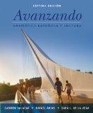 Avanzando: Gramtica espaola y lectura, 7th Edition (Spanish Edition)