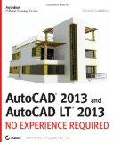 AutoCAD 2013 : No Experience Required