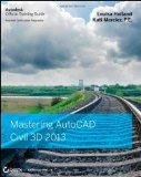 Mastering AutoCAD Civil 3D : Autodesk Official Training Guide