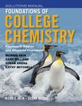 Student Solutions Manual to accompany Foundations of College Chemistry, 14e & Alt 14e
