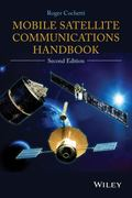 Mobile Satellite Communications Handbook, Second Edition
