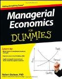 Managerial Economics for Dummiesreg;