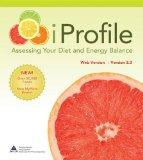 iProfile 3.0: Assessing Your Diet and Energy Balance