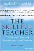Skillful Teacher : On Technique, Trust, and Responsiveness in the Classroom