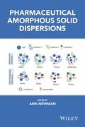 Pharmaceutical Amorphous Solid Dispersions