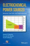 Electrochemical Power Sources : Batteries, Fuel Cells, and Supercapacitors