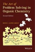 Art of Problem Solving in Organic Chemistry, Second Edition