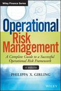 Operational Risk Management + Website : A Complete Guide to a Successful Operational Risk Fr...