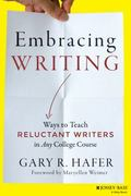 Embracing the Writing Requirement : Teaching and Learning Content Through Writing