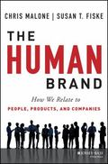 Human Brand : Warmth, Competence, and the Future of Success