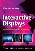 Interactive Displays : Natural Human-Interface Technologies