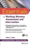 Essentials of Working Memory Assessment and Intervention (Essentials of Psychological Assess...