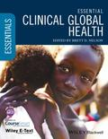 Essential Clinical Global Health : Includes Wiley E-Text