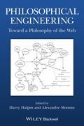 Philosophical Engineering : Toward a Philosophy of the Web