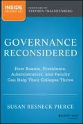 Governance Reconsidered : How Boards, Presidents, Administrators and Faculty Can Help Their ...