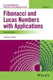Fibonacci and Lucas Numbers with Applications, Volume One (Pure and Applied Mathematics: A W...