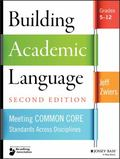 Building Academic Language: Meeting Common Core Standards Across Disciplines, Grades 5-12 (J...