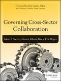 Cross-Sector Collaboration and Governance in Public Organizations