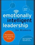 Emotionally Intelligent Leadership for Students : Facilitation and Activity Guide