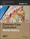 Common Core Curriculum for World History, Grades 3-5