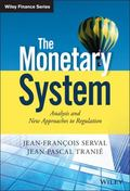 Monetary System - Analysis and New Approaches to Regulation