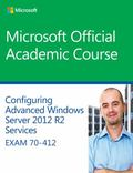 70-412 Confguring Advanced Windows Server 2012 Services R2
