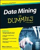 Data Mining For Dummies (For Dummies (Computer/Tech))