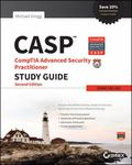 Casp : CompTIA Advanced Security Practitioner Study Guide (Exam CAS-002)