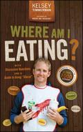 Where Am I Eating: An Adventure Through the Global Food Economy with Discussion Questions an...
