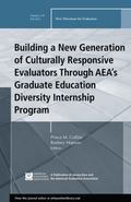 Building a New Generation of Culturally Responsive Evaluators Through AEA′s Graduate E...
