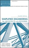 Simplified Engineering for Architects and Builders (Parker/Ambrose Series of Simplified Desi...