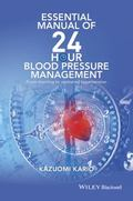 Essential Manual of 24 Hour Blood Pressure Management : From Morning to Nocturnal Hypertension
