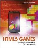HTML5 Games - Creating Fun with HTML5, CSS3 and WebGL