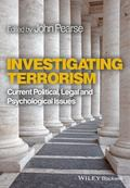 Investigating Terrorism : Current Psychological and Legal Issues