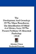The Development And Genealogy Of The Misses Beauchamp; The Identification Of Mind And Matter...