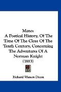 Mano: A Poetical History, Of The Time Of The Close Of The Tenth Century, Concerning The Adve...