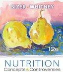 Cengage Advantage Books: Nutrition: Concepts and Controversies, Update (with 2010 Dietary Guidelines)
