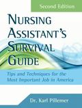 Nursing Assistant's Survival Guide