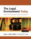 Study Guide for Miller/Cross' The Legal Environment Today: Business In Its Ethical, Regulato...