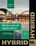 Mathematical Applications for the Management, Life, and Social Sciences, Hybrid (with Enhanc...
