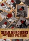 Bundle: Serial Murderers and their Victims, 6th + Careers in Criminal Justice Printed Access...