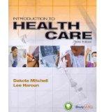 Introduction to Health Care Miami Dade College Edition 3rd Edition