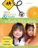 Cengage Advantage Books: Safety, Nutrition and Health in Early Education