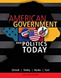 American Government and Politics Today, 2013-2014 Edition (American and Texas Government)