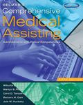 Delmar's Comprehensive Medical Assisting: Administrative and Clinical Competencies (with Pre...