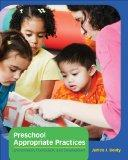 Preschool Appropriate Practices : Environment, Curriculum, and Development